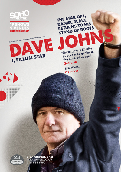 Dave Johns  Fillum Star Edinburgh Festival Fringe Touring & London  2017