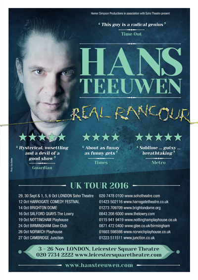 Hans Teeuwen Edinburgh Festival Fringe since 2007 and UK touring and London Season 2017