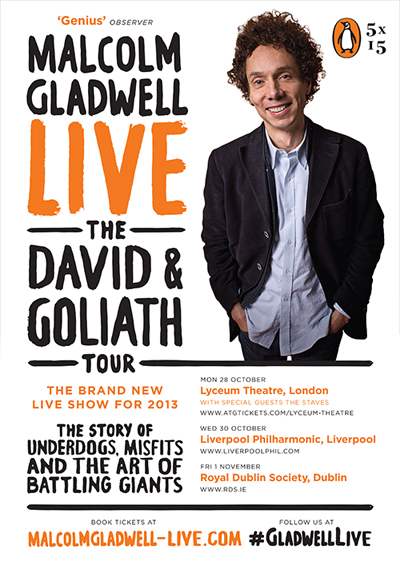 Malcolm Gladwell Live! London and UK Touring 2008, 2010 & 2013