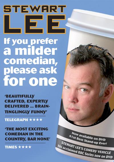 """Stewart Lee <div class=""""projtxt2"""">If You Prefer A Milder Comedian Please ask for One </div><div class=""""projtxt3"""">2009 – 2010</div>"""